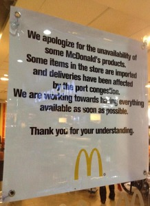 Notice from one of the McDonald's outlets in Northern Luzon, pointing to port congestion as reason for unavailability of some products. Photo courtesy of Francisco Delgado IV of Royal Port Services.